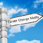 Career Change 5 Myths Article 150x150